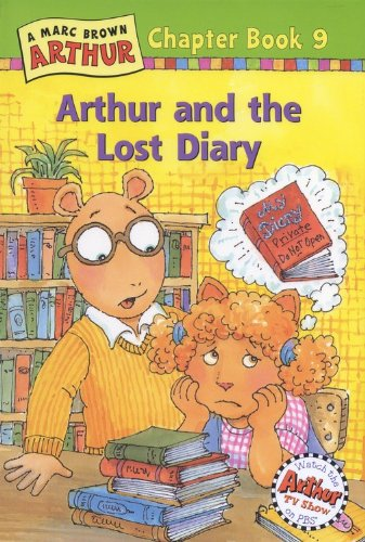 9780316115735: Arthur and the Lost Diary: A Marc Brown Arthur Chapter Book 9 (Marc Brown Arthur Chapter Books)