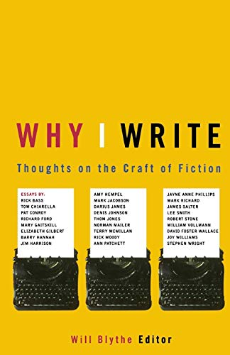 9780316115926: Why I Write: Thoughts on the Craft of Fiction