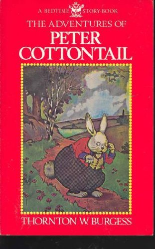 9780316116268: The Adventures of Peter Cottontail (Bedtime Story-Book)