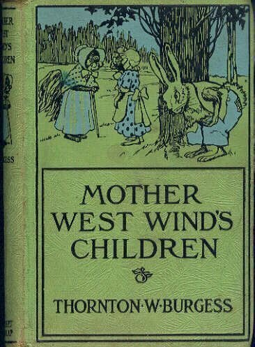 Mother West Wind's Children (Nature-Story Books): Burgess, Thornton W.