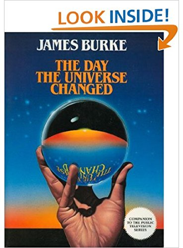 The Day the Universe Changed: Burke, James Lee