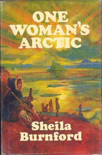 9780316117166: One woman's Arctic,