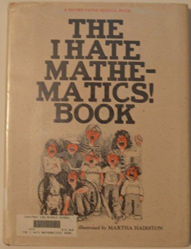 9780316117401: I Hate Mathematics! Book