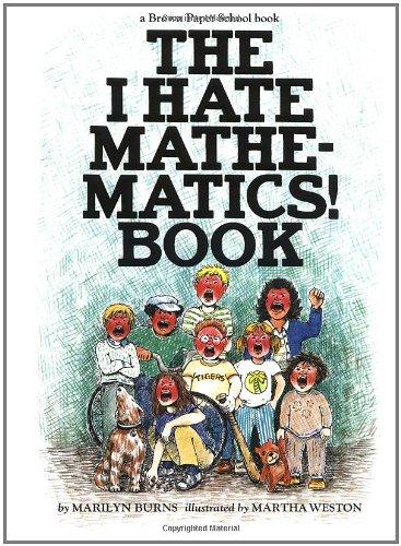 9780316117418: I Hate Mathematics Book (Brown Paper School Books)