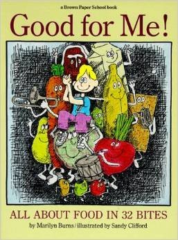 9780316117494: Good for me!: All about food in 32 bites (A Brown paper school book)