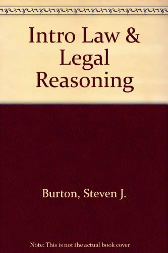9780316117869: An Introduction to Law and Legal Reasoning