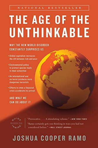 9780316118118: The Age of the Unthinkable: Why the New World Disorder Constantly Surprises Us and What We Can Do about It