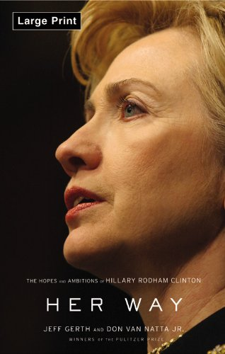 9780316118835: Her Way: The Hopes and Ambitions of Hillary Rodham Clinton