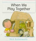 9780316119016: When We Play Together