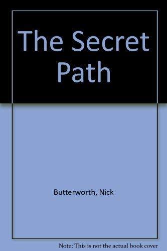 9780316119146: The Secret Path