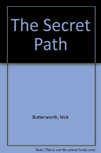 9780316119146: The Secret Path