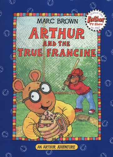 9780316119467: Arthur and the True Francine (Arthur Adventures)