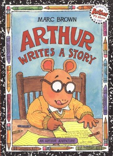 9780316119764: Arthur Writes a Story: An Arthur Adventure (Arthur Adventures)