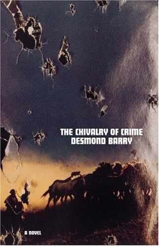 The Chivalry of Crime: Barry, Desmond