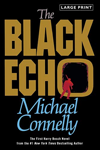 9780316120395: The Black Echo (Harry Bosch)