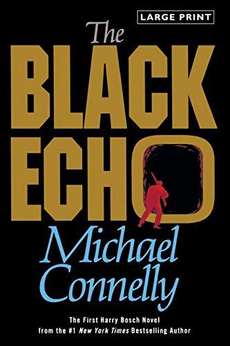 9780316120395: The Black Echo: A Novel
