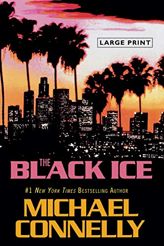 9780316120401: The Black Ice (A Harry Bosch Novel)