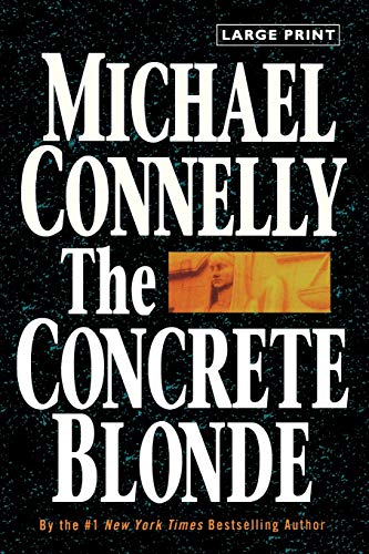 9780316120418: The Concrete Blonde (Large Type/Large Print) (Harry Bosch)