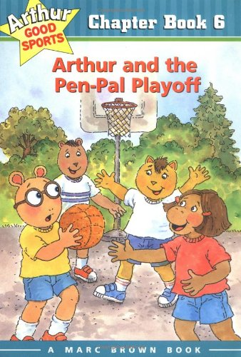 9780316120548: Arthur and the Pen-Pal Playoff: Arthur Good Sports Chapter Book 6