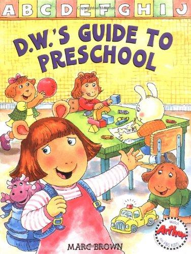 9780316120692: D.W.'s Guide to Preschool (Arthur Adventures)