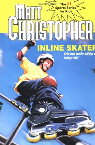 9780316120715: Inline Skater (Matt Christopher Sports Classics)