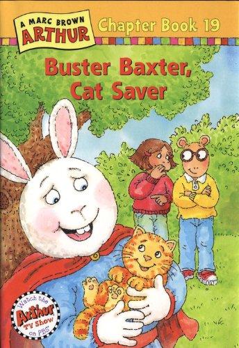 9780316121118: Buster Baxter, Cat Saver: A Mark Brown Arthur Chapter Book 19 (Marc Brown Arthur Chapter Books)