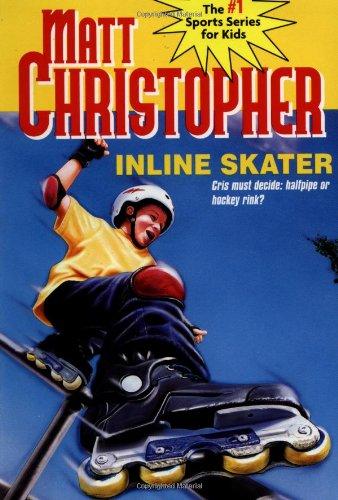 9780316121446: Inline Skater (Matt Christopher Sports Classics)
