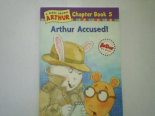9780316121507: Arthur Accused (Marc Brown Arthur Chapter Books)