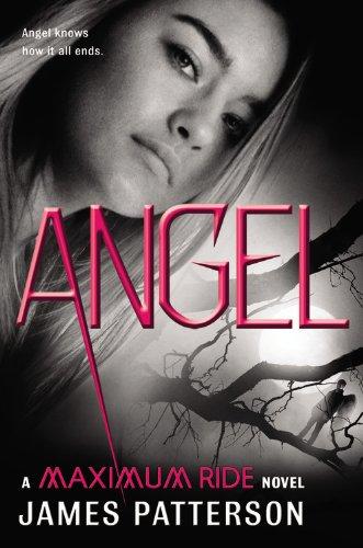 9780316122191: Angel: A Maximum Ride Novel