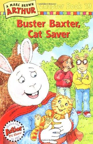 9780316122207: Buster Baxter, Cat Saver: A Marc Brown Arthur Chapter Book 19 (Arthur Chapter Books)