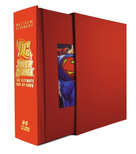 9780316122375: DC Super Heroes: The Ultimate Pop-Up Book [Special Hardcover Edition]