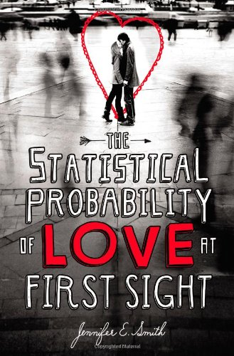 9780316122382: The Statistical Probability of Love at First Sight