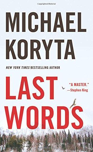 Last Words: Michael Koryta
