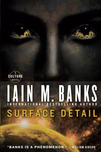 Surface Detail (Culture): Banks, Iain M.