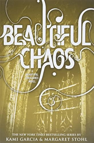 9780316123518: Beautiful Creatures 03. Beautiful Chaos