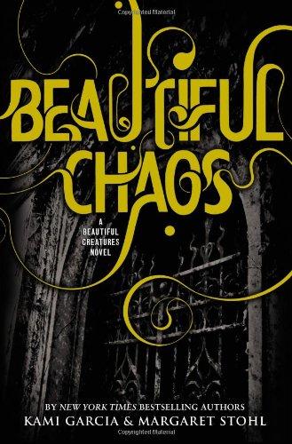 9780316123525: Beautiful Chaos (Beautiful Creatures)