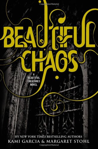 9780316123525: Beautiful Chaos (Beautiful Creatures)