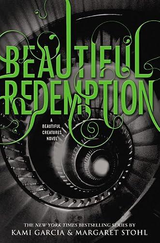 9780316123532: Beautiful Redemption (Beautiful Creatures)