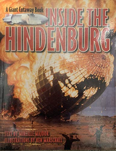 9780316123549: Inside the Hindenburg (A Giant Cutaway Book)