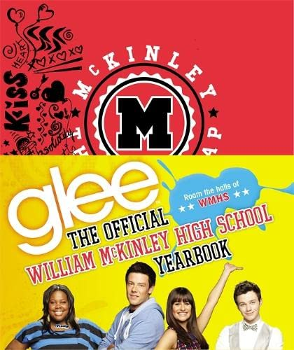 9780316123587: Glee: The Official William McKinley High School Yearbook