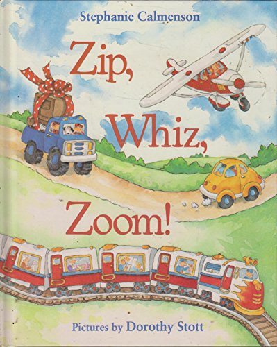 Zip, Whiz, Zoom! (0316124788) by Calmenson, Stephanie
