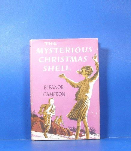 The Mysterious Christmas Shell (0316125326) by Eleanor Cameron