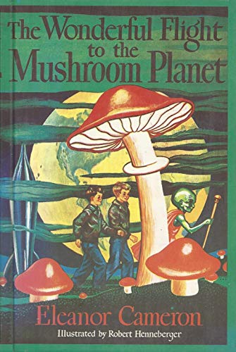 9780316125376: The Wonderful Flight to the Mushroom Planet