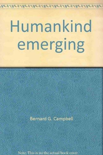 Humankind Emerging: Bernard G. Campbell