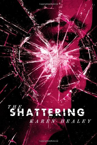 9780316125727: The Shattering