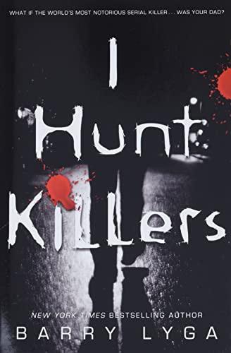 9780316125833: I Hunt Killers (Jasper Dent)