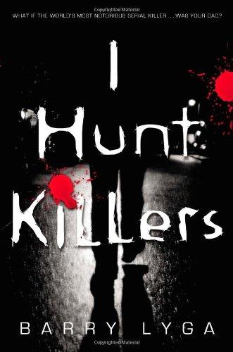 9780316125840: I Hunt Killers