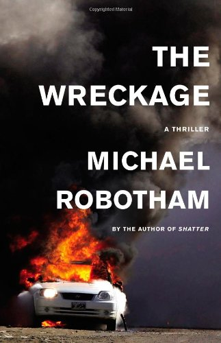 9780316126403: The Wreckage: A Thriller