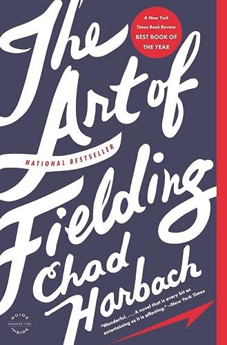 9780316126670: The Art of Fielding