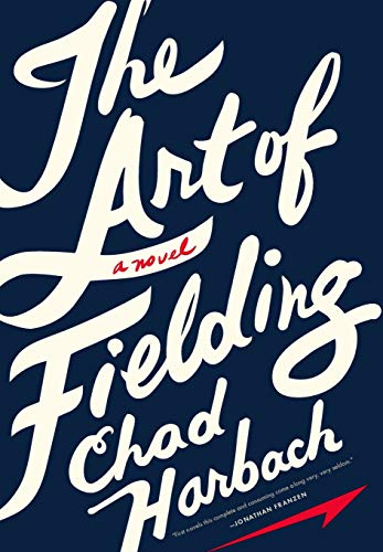 The Art of Fielding (Mint First Edition): Chad Harbach